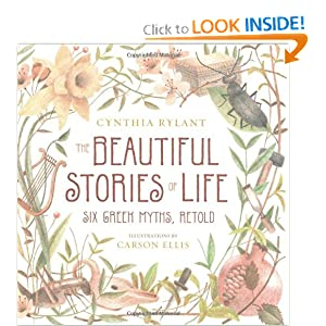 Download The Beautiful Stories of Life: Six Greeks Myths, Retold ebook