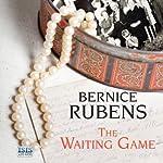 The Waiting Game | Bernice Rubens