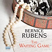 The Waiting Game | [Bernice Rubens]