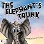 The Elephant's Trunk | Lawrence Birch