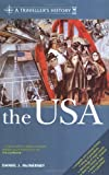 A Traveller's History of the USA (United States of America)