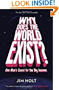 Why Does the World Exist?: One Man's Quest for the Big Answer
