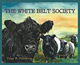 img - for The White Belt Society book / textbook / text book