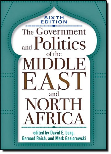The Government and Politics of the Middle East and North...