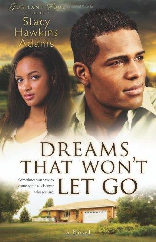Image of Dreams That Won't Let Go: A Novel (Jubilant Soul)
