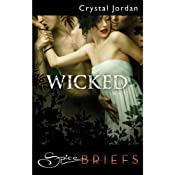 Wicked | [Crystal Jordan]