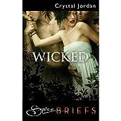 Wicked | [Crystal Jordan]