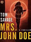 Mrs. John Doe: A Thriller
