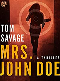 Mrs. John Doe: A Thriller by Tom Savage ebook deal