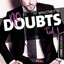 No Doubts (Reasonable Doubt 1) Hörbuch von Whitney G. Gesprochen von: Sebastian Walch, Karen Kasche