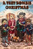 img - for A Very Zombie Christmas: An ATZ Christmas Special by All Things Zombie (2014-12-10) book / textbook / text book