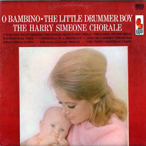 Audio CD. O Bambino, The Little Drummer Boy by the Harry Simeone Chorale (KL1450, KS3450)