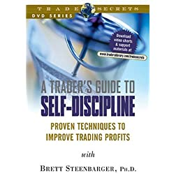 A Trader's Guide to Self-Discipline: Proven Techniques to Improve Trading Profits