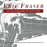 Eric Fraser An Illustrator Of Our Time Fraser]