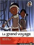 """Afficher """"Le Grand voyage"""""""