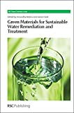 img - for Green Materials for Sustainable Water Remediation and Treatment: RSC (RSC Green Chemistry) book / textbook / text book