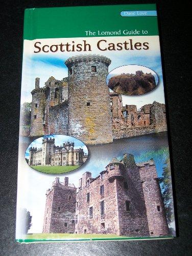 Lomond Guide to Scottish Castles