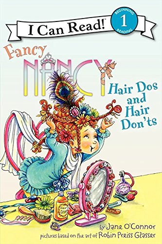 Fancy Nancy: Hair Dos and Hair Don'ts (I Can Read Level 1) PDF
