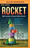 img - for Rocket: Eight Lessons to Secure Infinite Growth book / textbook / text book