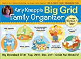 img - for 2011 Amy Knapp's Big Grid Family Organizer wall calendar: The essential organization and communication tool for the entire family book / textbook / text book