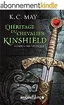 L'h�ritage du Chevalier Kinshi�ld (La...