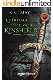 L'h�ritage du Chevalier Kinshi�ld (La saga du Chevalier Kinshi�ld t. 1)