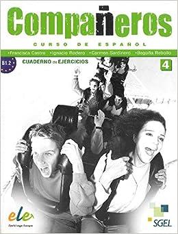 Companeros 4. Cuaderno de ejercicios (Spanish Edition): Ignacio Rodero
