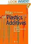 Atlas of Plastics Additives: Analysis...