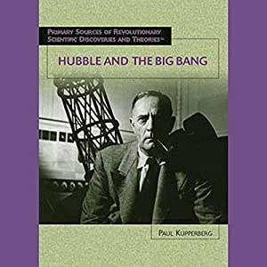 Hubble and the Big Bang Audiobook