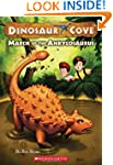 Dinosaur Cove #3: March of the Ankylo...