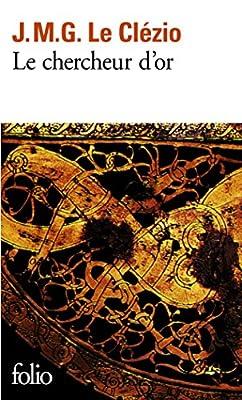 Le Chercheur d'or par Jean-Marie Gustave Le Clézio