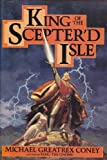King of the Sceptred Island (0453006671) by Coney, Michael G.