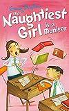 Enid Blyton Naughtiest Girl: 3: Naughtiest Girl Is A Monitor (The Naughtiest Girl)