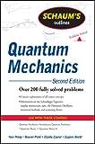 Schaum's Outline of Quantum Mechanics, Second Edition (Schaum's Outline Series)