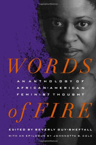 Words of Fire: An Anthology of African-American Feminist...