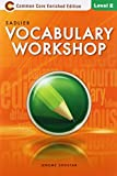 Vocabulary Workshop: Common Core Enriched Edition: Student Edition: Level E (Grade 10)