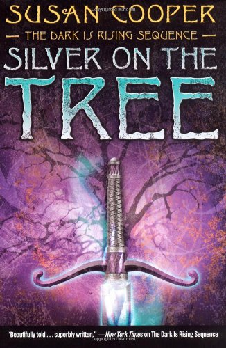 Cover of Silver on the Tree (The Dark Is Rising Sequence)