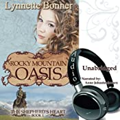 Rocky Mountain Oasis: The Shepherd's Heart, Book 1 | Lynnette Bonner