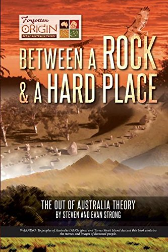 Between a Rock and a Hard Place: The Out of Australia