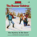 The Mystery in the Snow: The Boxcar Children Mysteries, Book 32 | Gertrude Chandler Warner