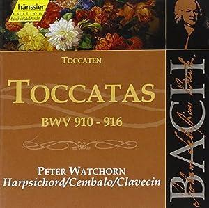Bach: Toccatas, BWV 910-916