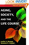 Aging, Society and the Life Course