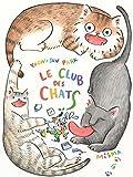 """Afficher """"Le club des chats"""""""