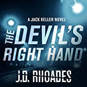 The Devil's Right Hand: Jack Keller, Book 1 | J. D. Rhoades