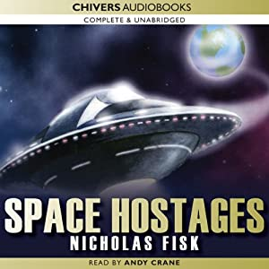 The Space Hostages | [Nicholas Fisk]