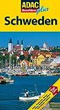 ADAC Reiseführer plus Schweden: Hotels, Restaurants, Museen, Dörfer, Wanderungen, Kirchen, Nationalparks, Schlösser - Peter Mertz