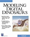 img - for Modeling Digital Dinosaurs (Charles River Media Graphics (Software)) book / textbook / text book