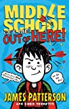 Middle School: Get Me out of Here! (Middle School series Book 2)