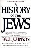 A History of the Jews (0060915331) by Johnson, Paul