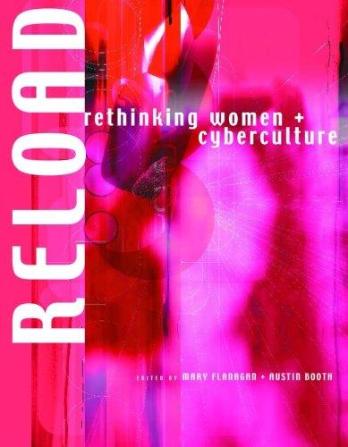 reload-rethinking-women-cyberculture-rethinking-women-and-cyberculture